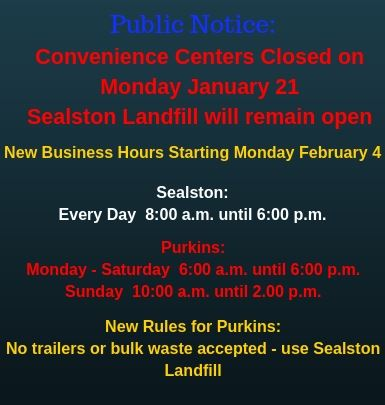 Convenience Center MLK Holiday & New Operating Hours - New Rules 2019