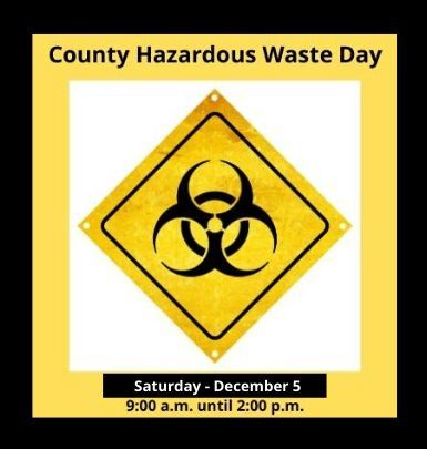Household Hazardous Waste Day - Date Change - December 5, 2020
